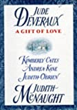A Gift of Love, Judith McNaught and Jude Deveraux, 0671536621