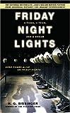Friday Night Lights, H. G. Bissinger, 0306814250