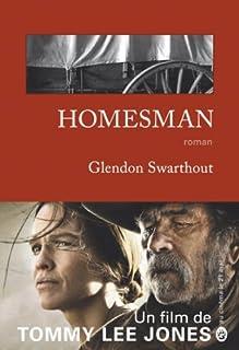 Homesman : roman, Swarthout, Glendon