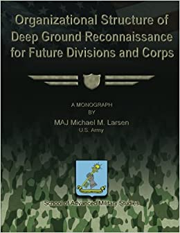Organizational Structure of Deep Ground Reconnaissance for ...