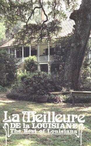 La Meilleure de la Louisiane: The Best of Louisiana by Jude W. Theriot