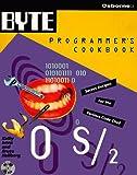Byte's OS/2 Programmer's Cookbook, Kathy Ivens, 0078820391