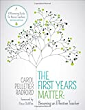 img - for The First Years Matter: Becoming an Effective Teacher: A Mentoring Guide for Novice Teachers book / textbook / text book