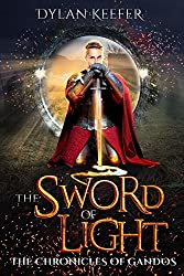 The Sword of Light: A Coming of Age Young Adult Fantasy Novel (The Chronicles of Gandos Book 1)