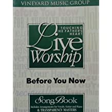 Touching the Father's Heart: Live Worship: Before You Know