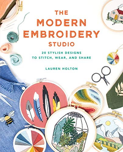Book Cover: The Modern Embroidery Studio: 20 Stylish Designs to Stitch, Wear, and Share