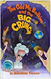 img - for The Odd Ms. Bodkins and the Big Crunch book / textbook / text book