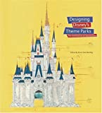 Front cover for the book Designing Disney's Theme Parks: The Architecture of Reassurance by Karal Ann Marling