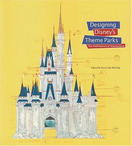 Designing Disney's Theme Parks: The Architecture of Reassurance by Brand: Flammarion