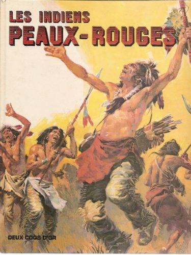 Les Indiens peaux-rouges