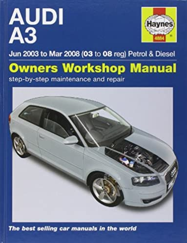 audi a3 petrol and diesel service and repair manual 03 to 08 rh amazon com