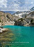 Search : 101 Adventures in the Southern Sierra