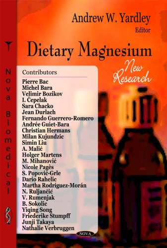 - Dietary Magnesium: New Research