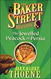 The Jewelled Peacock of Persia, Jake Thoene and Luke Thoene, 0785270809