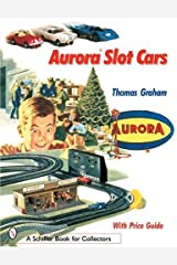 Aurora Slot Cars (Schiffer Book for Collectors) Paperback