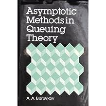 Asymptotic Methods in Queueing Theory