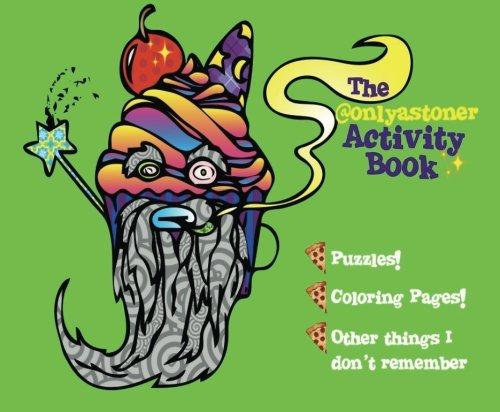 The Onlyastoner Activity Book