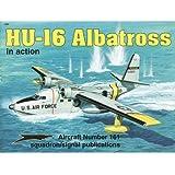 HU-16 Albatross in Action - Aircraft No. 161
