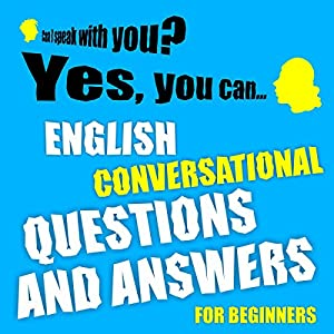 English conversational questions and answers for beginners Audiobook