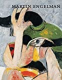Martin Engelmann, Paintings 1958-1992, Martin Engelman and Andreas Haus, 3879099200