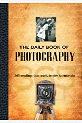 The Daily Book of Photography: 365 readings that teach, inspire & entertain Hardcover