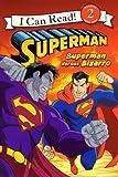 Superman Versus Bizarro (Turtleback School & Library Binding Edition) (I Can Read! 2)