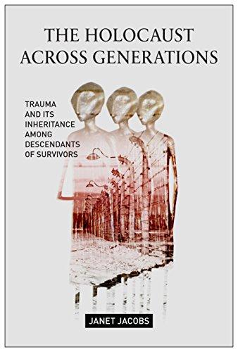 Download PDF The Holocaust Across Generations - Trauma and its Inheritance Among Descendants of Survivors