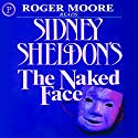 The Naked Face Audiobook by Sidney Sheldon Narrated by William Roberts