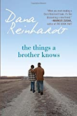 The Things a Brother Knows by Dana Reinhardt (2011-09-13) Paperback
