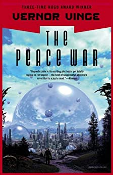 The Peace War by [Vinge, Vernor]