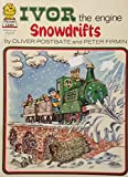 Ivor the Engine: Snowdrifts (Picture Lions)