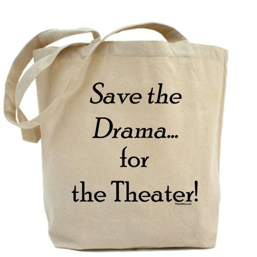 Save the Drama... Theater Tote bag by Cafepress