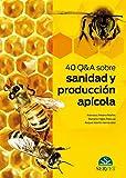 40 Q&A Sobre sanida y producción apícola - Libros de veterinaria - Editorial Servet
