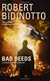 Bad Deeds, Robert Bidinotto, 1499732228