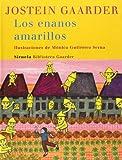 Los Enanos Amarillos, Jostein Gaarder and Jostein Gaarder, 8498411211