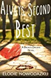 img - for Always Second Best (Broken Dreams) (Volume 3) book / textbook / text book