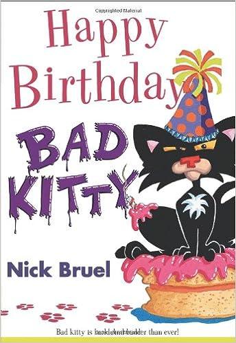 Happy Birthday Bad Kitty Amazonde Nick Bruel Fremdsprachige Bucher