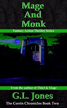 Mage And Monk (The Corrin Chronicles Book 2) by [Jones, G.L.]