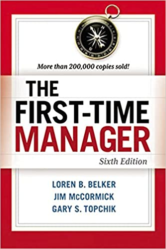 The first time manager loren b belker jim mccormick gary s the first time manager loren b belker jim mccormick gary s topchik 9780814417836 amazon books fandeluxe Image collections
