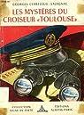 Les mysteres du croiseur