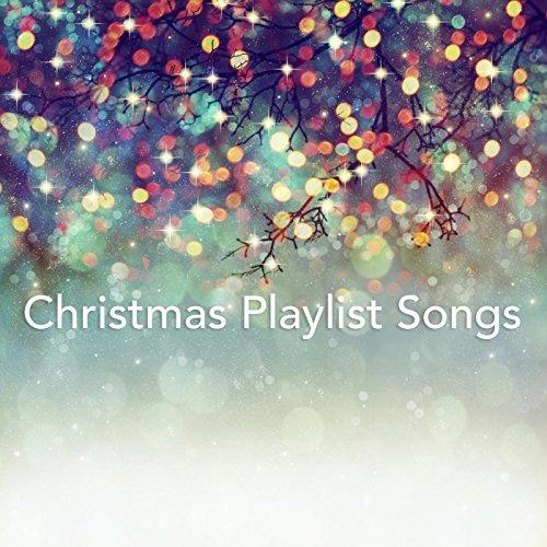 Christmas Playlist Songs - Christmas Songs List Play