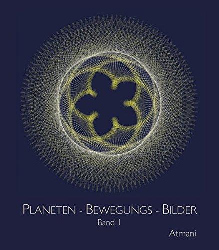 Planeten-Bewegungs-Bilder: Band 1