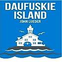 Daufuskie Island Audiobook by John Lueder Narrated by Steve Carlson
