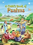 A Child's Book of Psalms, Creations for Children International Bel, 1580871240