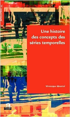Lire en ligne Une histoire des concepts des séries temporelles epub, pdf