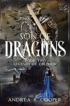 Son of Dragons (Legends of Oblivion Book 2) by [Cooper, Andrea R.]