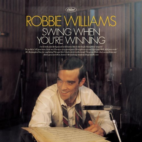 Robbie Williams Swing (Swing When You're Winning by Williams, Robbie Import, Original recording reissued edition (2001) Audio CD)