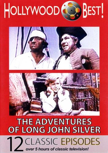 Hollywood Best! The Adventures of Long John Silver - 12 Classic Episodes! (Best Female Masturbation Techniques)