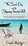 The Sand Pig and the Slippery-headed Fish: How One Woman's Vacation Romance Became Her Affair To Remember