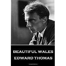 Edward Thomas - Beautiful Wales